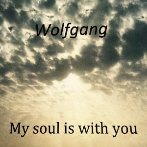 My Soul Is With You
