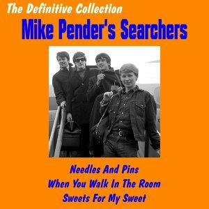 Mike Pender's Searchers: The Definitive Collection