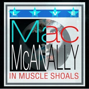Live in Muscle Shoals