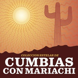 Colección Estelar De Cumbias Con Mariachi