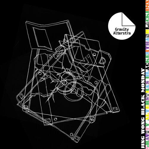 Black Monday (Gravity Alterstra's Blacker Than Black Remix)