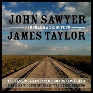 John Sawyer performs A Tribute To James Taylor