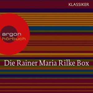 Rainer Maria Rilke - Duineser Elegien / Geschichten vom lieben Gott / Meistererzählungen / Die schönsten Gedichte / Sonette an Orpheus - Ungekürzte Lesung