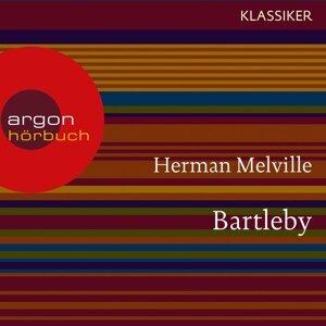 Bartleby - Ungekürzte Lesung