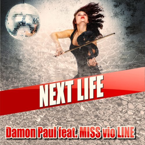 Next Life (feat. MISS vio LINE)