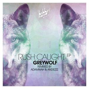 Rush:Caught - EP