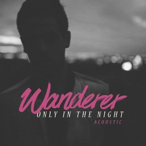 Only in the Night (Acoustic)