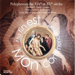 Ma fin est mon commencement (Polyphonies des XIVème et XVème siècles)