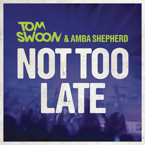 Not Too Late - Radio Edit