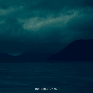 Invisible Days - EP