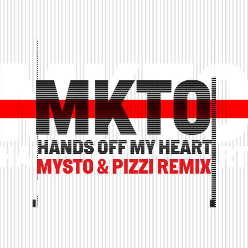 Hands off My Heart - Mysto & Pizzi Remix