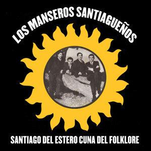 Santiago del Estero Cuna del Folklore