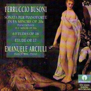 Busoni : Etude Op.16, Etude Op.17, Sonata In Fa Minore Op. 20 A