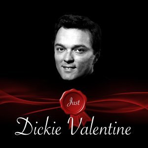 Just - Dickie Valentine