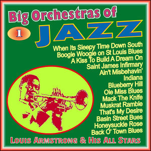 Big Orchestras of the Jazz - Vol. 1