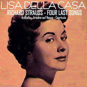 Richard Strauss: Four Last Songs - Arabella - Ariadne Auf Naxos - Capriccio