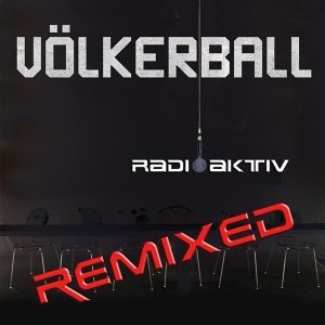 Radioaktiv - The Remix EP