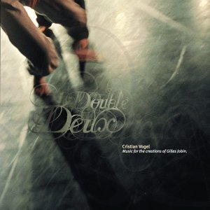 Double Deux/Delicado- Music For The Creations Of Gilles Jobin