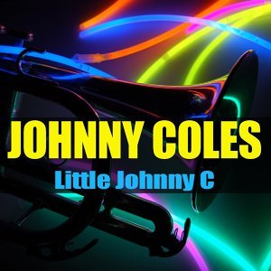 Johnny Coles: Little Johnny C