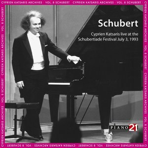 Live at the Schubertiade, July 3, 1993 - Vol. 2: Piano Sonata, D. 960 & Encores - Cyprien Katsaris Archives, World Premiere Recordings