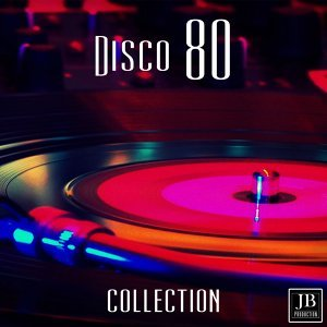 Disco 80's Collection - 30 Hits