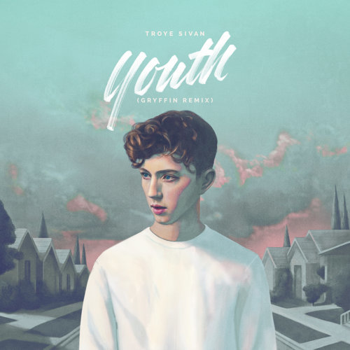YOUTH - Gryffin Remix