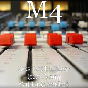 Lets Get Ruthless (feat. Vann Wilder & Spider)