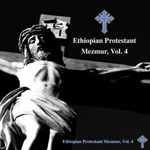Ethiopian Protestant Mezmur, Vol. 4