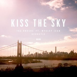 Kiss The Sky (feat. Wyclef Jean) - Acoustic
