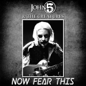Now Fear This (feat. The Creatures)