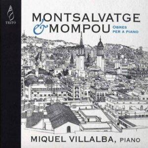 Montsalvatge & Mompou: Obres per a Piano