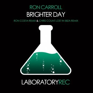 Brighter Day - Ron Costa Remix & Chris Count Lost in Ibiza Remix