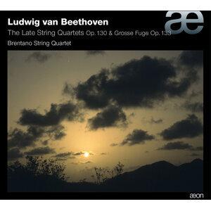 Beethoven: Late String Quartets, Op. 130 & Grosse Fuge, Op. 133