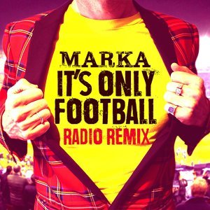 It's Only Football - Radio Remix