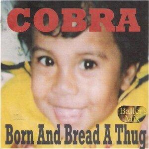Born and Bread a Thug - Baller's Mix