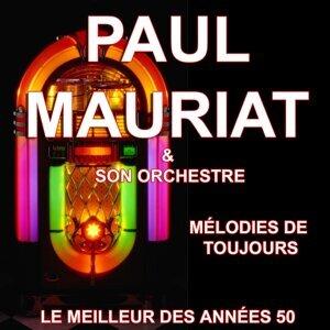 Paul Mauriat et son Orchestre - Mélodies de toujours - Le meilleur des années 50