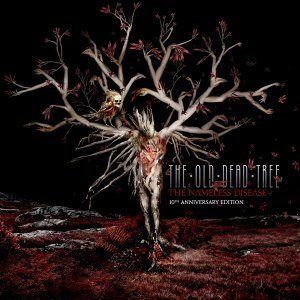 The Nameless Disease - 10th Anniversary Edition