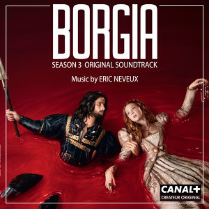 Borgia Season 3 (Original Soundtrack from the TV Series)