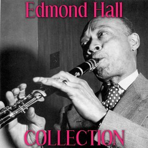 Edmond Hall Collection