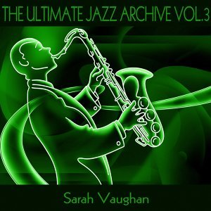 The Ultimate Jazz Archive, Vol. 3
