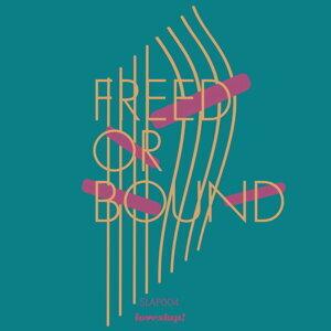 Freed Or Bound (feat. Yshara)