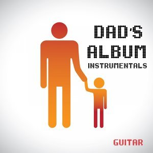 Dad's Album - Instrumentals - Guitar