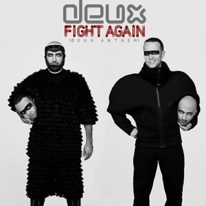Fight Again - Deux Anthem