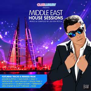 Middle East House Sessions (Mixed by Jolyon Petch)