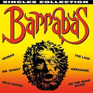 Barrabas - Singles Collection