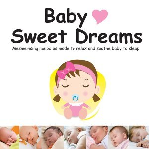 Baby Love Sweet Dreams