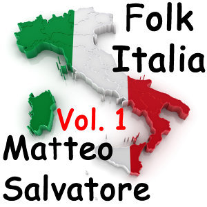 Folk Italia - Matteo Salvatore Vol.1