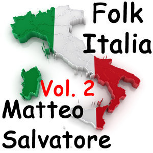 Folk Italia - Matteo Salvatore Vol.2