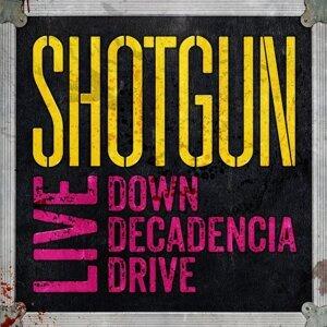 Live : Down Decadencia Drive