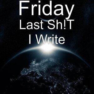 Last Shit I Write
